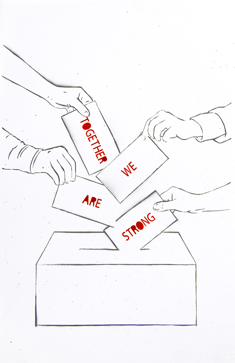 Hands putting ballots in ballot box. Each ballot has a red word on it, making up the sentence, Together We Are Strong